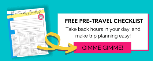 Photo of Pre-Travel Checklist with the words Free Pre Travel Checklist. Take back hours in your day, and make trip planning easier. Gimme Gimme!