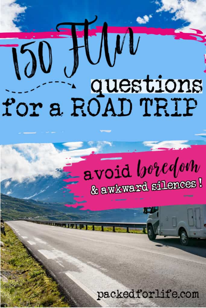 Vehicle driving down a mountain road. Text overlay 150 Fun questions for a road trip. Avoid boredom and awkward silences.